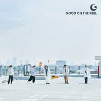 GOOD ON THE REEL『GOOD ON THE REEL』