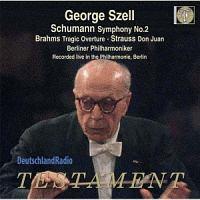 セル(ジョージ)『シューマン:交響曲第2番、R.シュトラウス:ドン・ファン、ブラームス:悲劇的序曲』