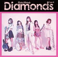 Risky Melody『Diamonds』