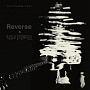Reverse & Rebirth(DVD付)