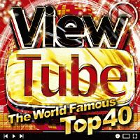 ViewTube -The World Famous Top40-