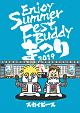 Enjoy Summer Fest Buddy~まつり~