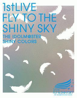 近藤玲奈『THE IDOLM@STER SHINY COLORS 1stLIVE FLY TO THE SHINY SKY』
