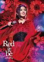 "Mai Kuraki Live Project 2018 ""Red it be ~君想ふ 春夏秋冬~"""