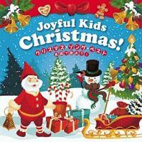 Joyful Kids Christmas! クリスマス・ソング・ベスト~英語で歌おう!~