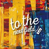 to the next field 3