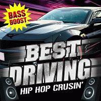 ベスト・ドライビング -ヒップ・ホップ・クルージング-