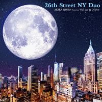 神保彰『26丁目 ニューヨーク デュオ フィーチャリング ウィル・リー&オズ・ノイ』
