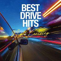BEST DRIVE HITS -Night Cruising-