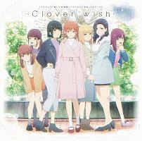 TVアニメ「推しが武道館いってくれたら死ぬ」OPテーマ Clover wish