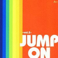 ブラボーしろう『JUMP ON -Vol.5-』