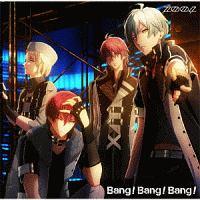 アプリゲーム「アイドリッシュセブン」 Bang!Bang!Bang!