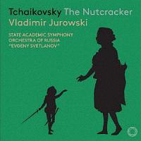 ユロフスキ(ウラディミール)『チャイコフスキー(1840-1893):バレエ音楽『くるみ割り人形』Op.71(1892)』