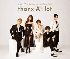 AAA 15th Anniversary All Time Best -thanx AAA lot-[初回限定版]