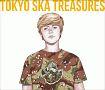 TOKYO SKA TREASURES ~ベスト・オブ・東京スカパラダイスオーケストラ~(DVD付)