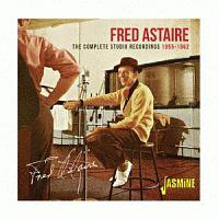 フレッド・アステア『コンプリート・スタジオ・レコーディングス 1955-1962』