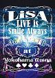 LiVE is Smile Always~364+JOKER~ at YOKOHAMA ARENA
