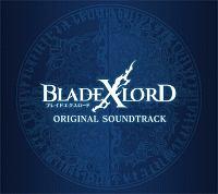 屋比久知奈『BLADE XLORD ORIGINAL SOUNDTRACK』