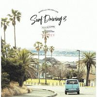 Andy Grammer『HONEY meets ISLAND CAFE SURF DRIVING 3 Mixed by DJ HASEBE』
