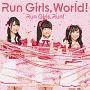 Run Girls, World!