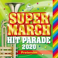 アラン・メンケン『キング・スーパー・マーチ ヒット・パレード 2020~Pretender』