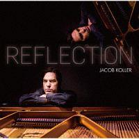 ジェイコブ・コーラー『REFLECTION』