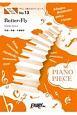 やさしく弾けるピアノピース ButterーFly/和田光司 (ピアノソロ 原調初級版/ハ長調版)~映画『デジモンアドベンチャー LAST EVOLUTION 絆』主題歌