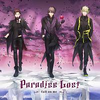 うたの☆プリンスさまっ♪/HE★VENS『うたの☆プリンスさまっ♪HE★VENSドラマCD 上巻 「Paradise Lost~Fall on me~」』