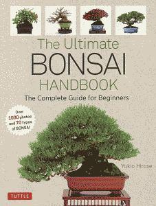 広瀬幸男『The Ultimate Bonsai Handbook 英語版:いちばんていねいなはじめての盆栽の育て方』