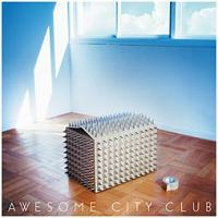 Awesome City Club『Grow apart』