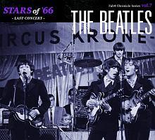 STARS of '66 <LAST CONCERT><Fab Chronicle Series vol.7>
