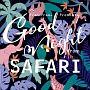 Francfranc Presents Good Night from SAFARI
