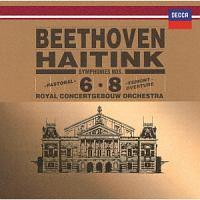 ハイティンク(ベルナルト)『ベートーヴェン:交響曲第6番≪田園≫・第8番 劇音楽≪エグモント≫序曲』