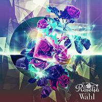 BanG Dream!/Roselia『Wahl』