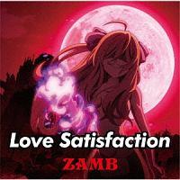 ZAMB『Love Satisfaction』