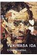 YUKIMASA IDA Crystallization