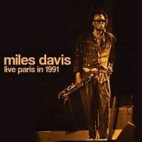 マイルス・デイビス『Live Paris in 1991』