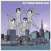 VELTPUNCH『Suicide King』