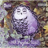 owls『24K Purple Mist』