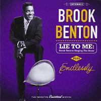 LIE TO ME: BROOK BENTON SINGING THE BLUES + ENDLESSLY +4