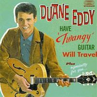 "HAVE ""TWANGY"" GUITAR - WILL TRAVEL + ESPECIALLY FOR YOU +4"