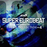 SUPER EUROBEAT presents 頭文字[イニシャル]D DREAM COLLECTION Vol.4