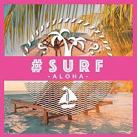 #SURF -ALOHA-