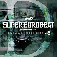 SUPER EUROBEAT presents 頭文字[イニシャル]D DREAM COLLECTION Vol.5