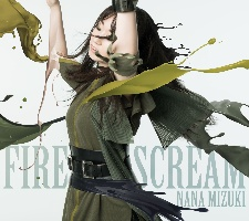 水樹奈々『FIRE SCREAM/No Rain,No Rainbow』