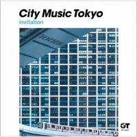 CITY MUSIC TOKYO invitation