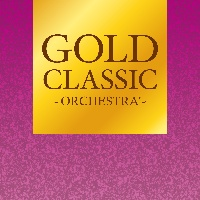 GOLD CLASSIC ~ORCHESTRA'~