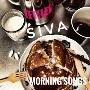 SIVA morning songs
