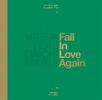 KREVA『Fall in Love Again feat. 三浦大知』
