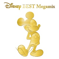 Disney BEST Megamix by DJ FUMI★YEAH!